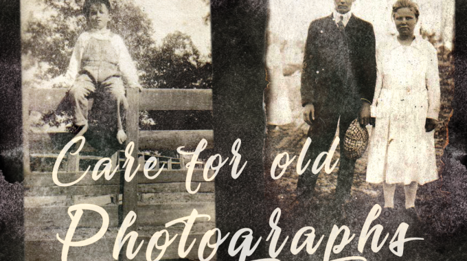 Care For Old Photographs